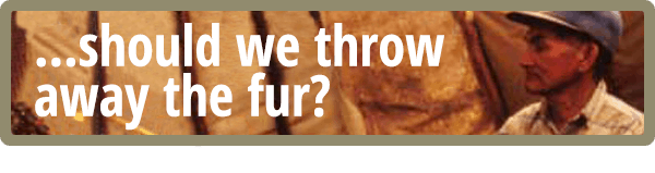 Should we throw away the fur